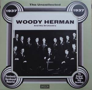 Cover - Woody Herman & His Orchestra: 1937