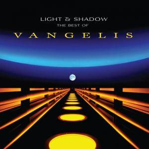 Vangelis: Light & Shadow: The Best Of Vangelis - Cover