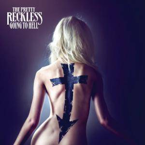 The Pretty Reckless: Going To Hell - Cover