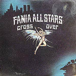 Cover - Fania All Stars: Cross Over