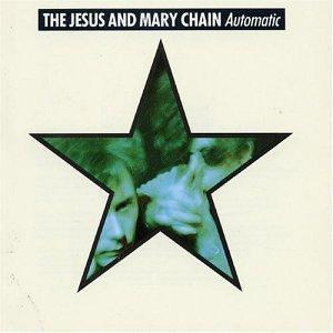 Jesus And Mary Chain, The: Automatic - Cover