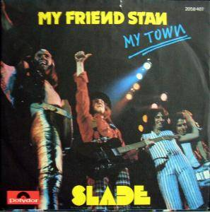 Slade: My Friend Stan - Cover