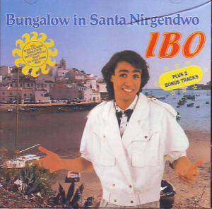 Cover - Ibo: Bungalow In Santa Nirgendwo