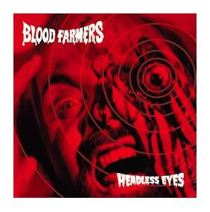 Blood Farmers: Headless Eyes - Cover