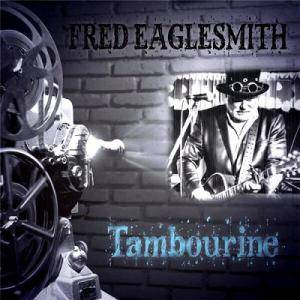 Cover - Fred Eaglesmith: Tambourine