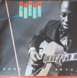 Cover - Grant Green: Born To Be Blue
