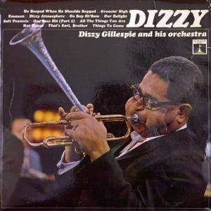 Cover - Dizzy Gillespie & His Orchestra: Dizzy Gillespie And His Orchestra