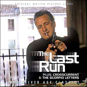 Jerry Goldsmith: Last Run / Crosscurrent / The Scorpio Letters, The - Cover