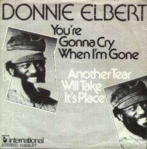 Cover - Donnie Elbert: You´re Gonna Cry When I´m Gone