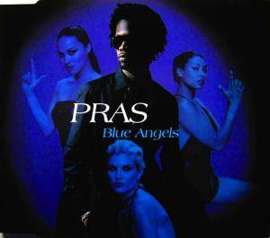 Cover - Pras Michel Feat. Ol' Dirty Bastard & Introducing Mýa: Blue Angels