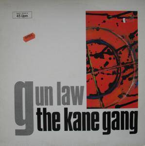 Cover - Kane Gang, The: Gun Law