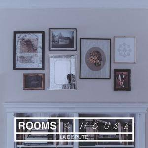 La Dispute: Rooms Of The House - Cover