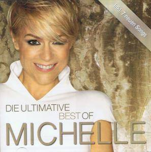 Michelle: Ultimative Best Of, Die - Cover