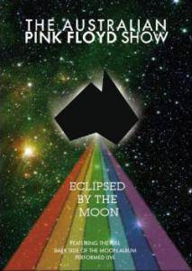 The Australian Pink Floyd Show: Eclipsed By The Moon - Cover