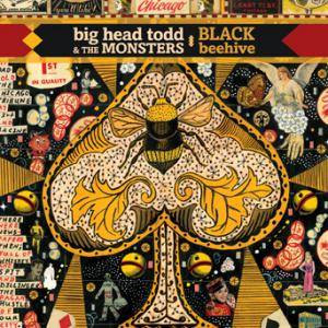 Cover - Big Head Todd & The Monsters: Black Beehive