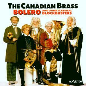 Cover - Jean-Joseph Mouret: Canadian Brass: Bolero And Other Classical Blockbusters, The