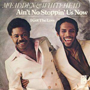 Cover - McFadden & Whitehead: Ain't No Stoppin' Us Now