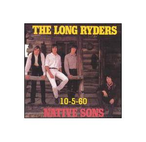 Cover - Long Ryders, The: 10-5-60/Native Sons