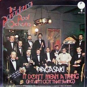 The Pasadena Roof Orchestra Nagasaki 7 Quot 1976