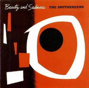 Cover - Smithereens, The: Beauty And Sadness