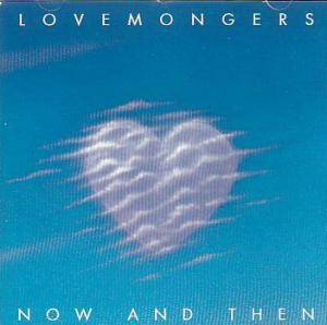 The Lovemongers: Now And Then - Live Seattle 1992 - Cover