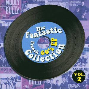 Cover - Silkie, The: Fantastic French 60's EP Collection Vol. 2, The