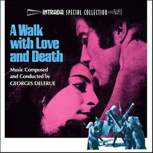 Cover - Georges Delerue: Walk With Love And Death, A