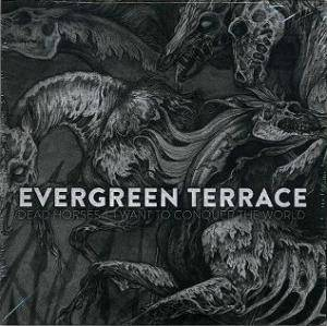 Cover - Evergreen Terrace: Dead Horses / I Want To Conquer The World