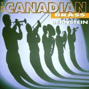 Leonard Bernstein: Canadian Brass Plays Bernstein, The - Cover