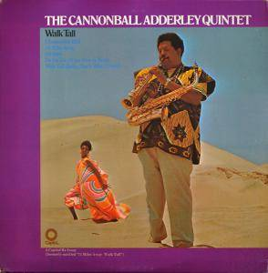Cover - Cannonball Adderley Quintet, The: Walk Tall