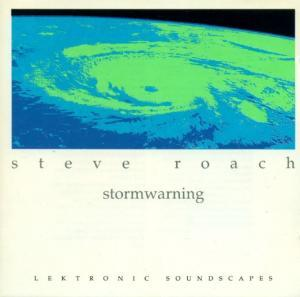 Steve Roach: Stormwarning - Cover