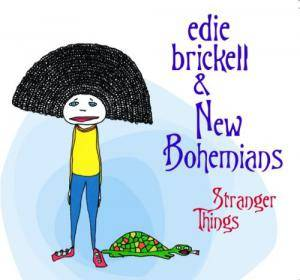 Cover - Edie Brickell & New Bohemians: Stranger Things