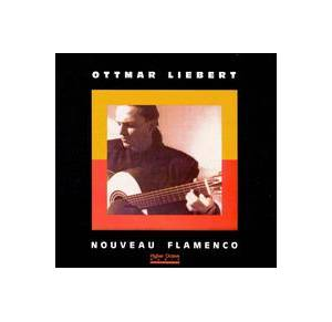 Ottmar Liebert: Nouveau Flamenco - Cover