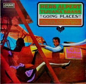 Cover - Herb Alpert & The Tijuana Brass: Going Places