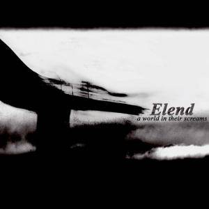 Cover - Elend: World In Their Screams, A