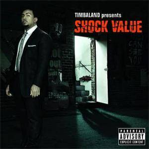 Timbaland: Shock Value - Cover