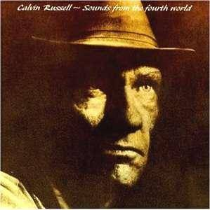 Calvin Russell: Sounds From The Fourth World - Cover