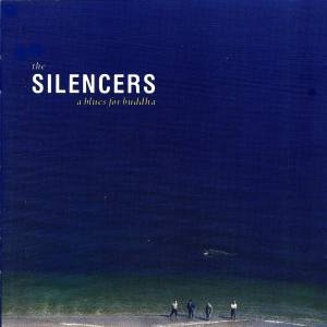 Cover - Silencers, The: Blues For Buddha, A