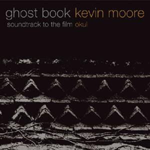 Cover - Kevin Moore: Ghost Book