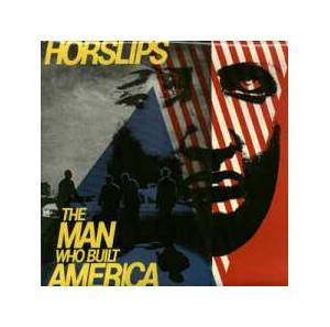 Horslips: Man Who Built America, The - Cover
