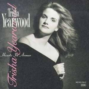 Cover - Trisha Yearwood: Hearts In Armor