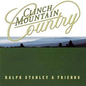 Cover - Ralph Stanley: Clinch Mountain Country