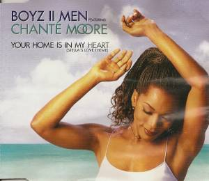 Cover - Boyz II Men Feat. Chanté Moore: Your Home Is In My Heart (Stella's Love Theme)