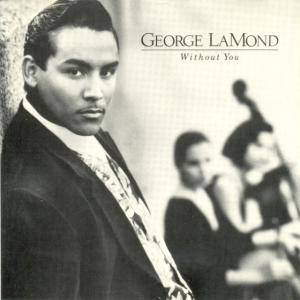George Lamond: Without You - Cover