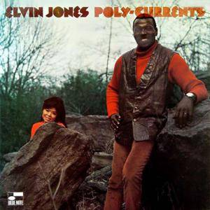Cover - Elvin Jones: Poly-Currents