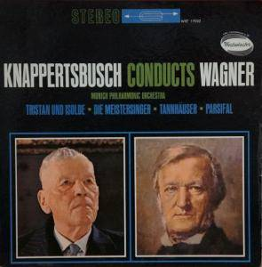 Cover - Richard Wagner: Knappertsbusch Conducts Wagner