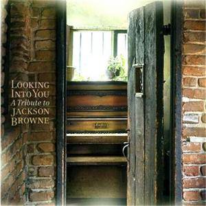 Cover - Griffin House: Looking Into You: A Tribute To Jackson Browne