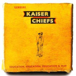 Cover - Kaiser Chiefs: Education, Education, Education & War