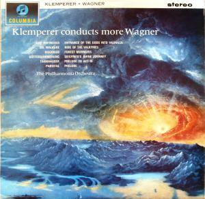 Cover - Richard Wagner: Klemperer Conducts More Wagner