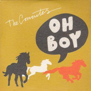 Cover - Concretes, The: Oh Boy